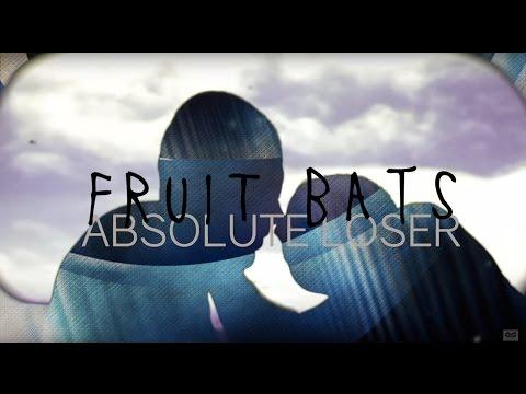 Fruit Bats – Absolute Loser (Official Audio)