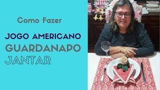 Como fazer Jogo Americano e Guardanapo de Jantar – Parte 1