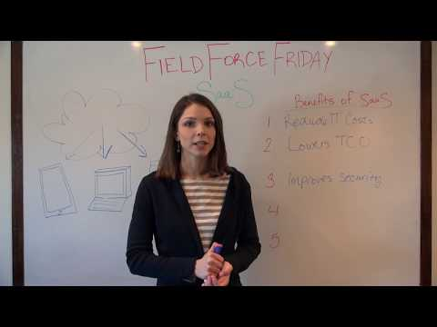 Top 5 Benefits of SaaS Deployment for Field Service - Field Force Friday