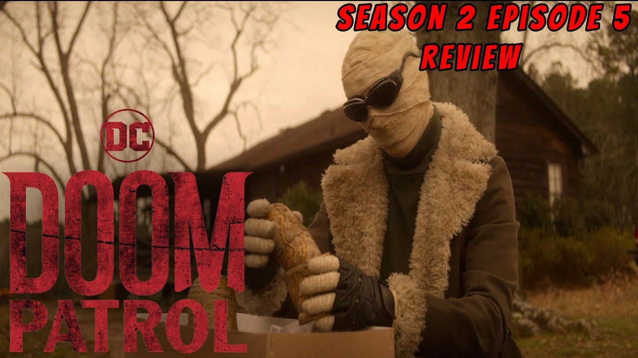 Doom Patrol Season 2 Episode 5 In Depth Review Youtube