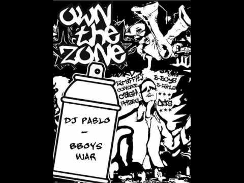 DJ Pablo - BBoys War