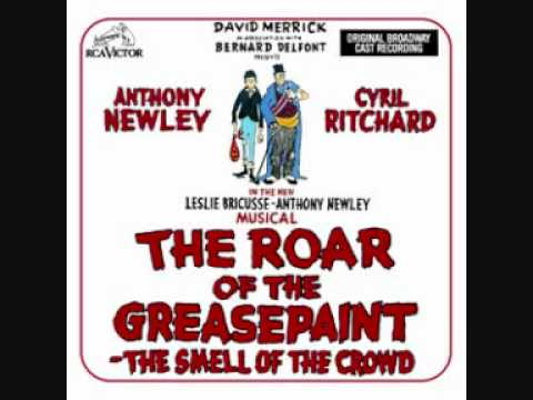 16 Feeling Good  The Roar of the Greasepaint, the Smell of the Crowd