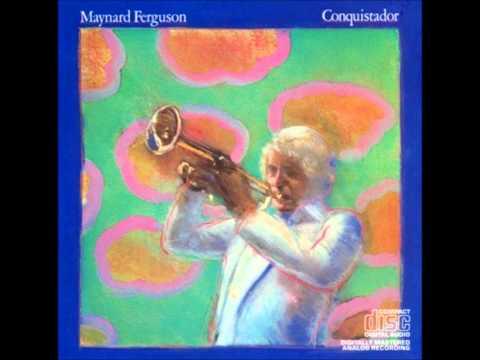 Maynard ferguson conquistador album version