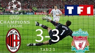 AC Milan 3-3 tab 2-3 Liverppol | Finale Ligue des champions 2004/2005 | TF1/FR