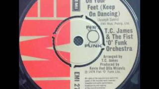 Baixar T.C. James & The Fist 'O' Funk Orchestra - Get Up On Your Feet