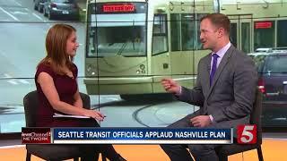 Seattle Transit Officials Applaud Nashville Plan