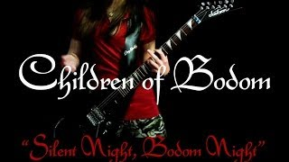 CoB Silent Night Bodom Night Guitar Cover By Iss HD