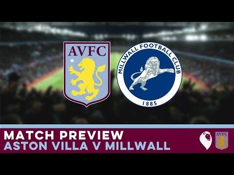 MATCH PREVIEW | Aston Villa v Millwall