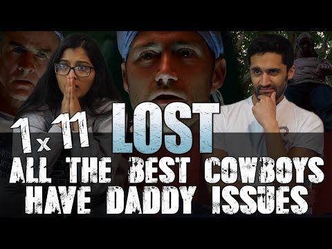 Lost - 1x11 - All the Best Cowboys Have Daddy Issues - Nikki Reacts!