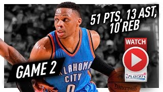 Russell Westbrook Game 2 Triple-Double Highlights vs Rockets 2017 Playoffs - 51 Pts, 13 Ast, 10 Reb