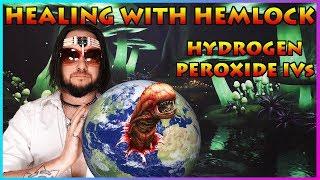Healing With Hemlock - Hydrogen Peroxide IVs