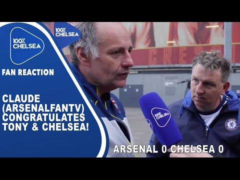 Claude (ArsenalFanTV) Congratulates Tony & Chelsea! | Arsenal 0 Chelsea 0