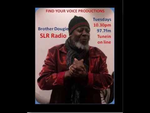 Bro Dougie Find Your Voice  SLR Radio with Antonio - Wealth Creation & Investments