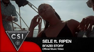 SELE Ft RIPEN - Βγάζει Story I Official Video Clip 2019