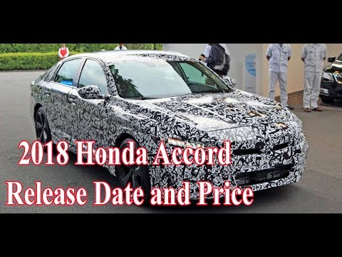 2018 Honda Accord Release date July 14 and Price New Review