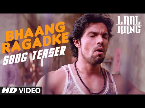 Randeep Hooda: Bhaang Ragadke Song Teaser | Movie: Laal Rang | Trailer Releasing Soon