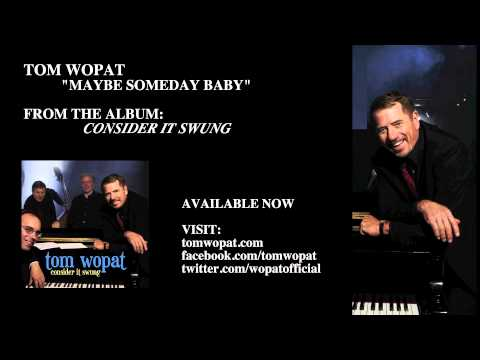 Tom Wopat - Maybe Someday Baby