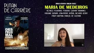 Putain de carrière #4 - Rencontre avec Maria de Medeiros