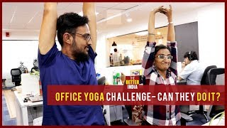 Office Yoga Challenge: Can They Do It?