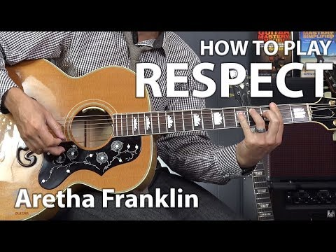 Respect by Aretha Franklin - Acoustic Guitar Lesson