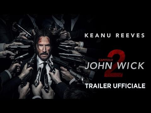 John Wick Capitolo 2 (Keanu Reeves) - Trailer italiano ufficiale [HD]
