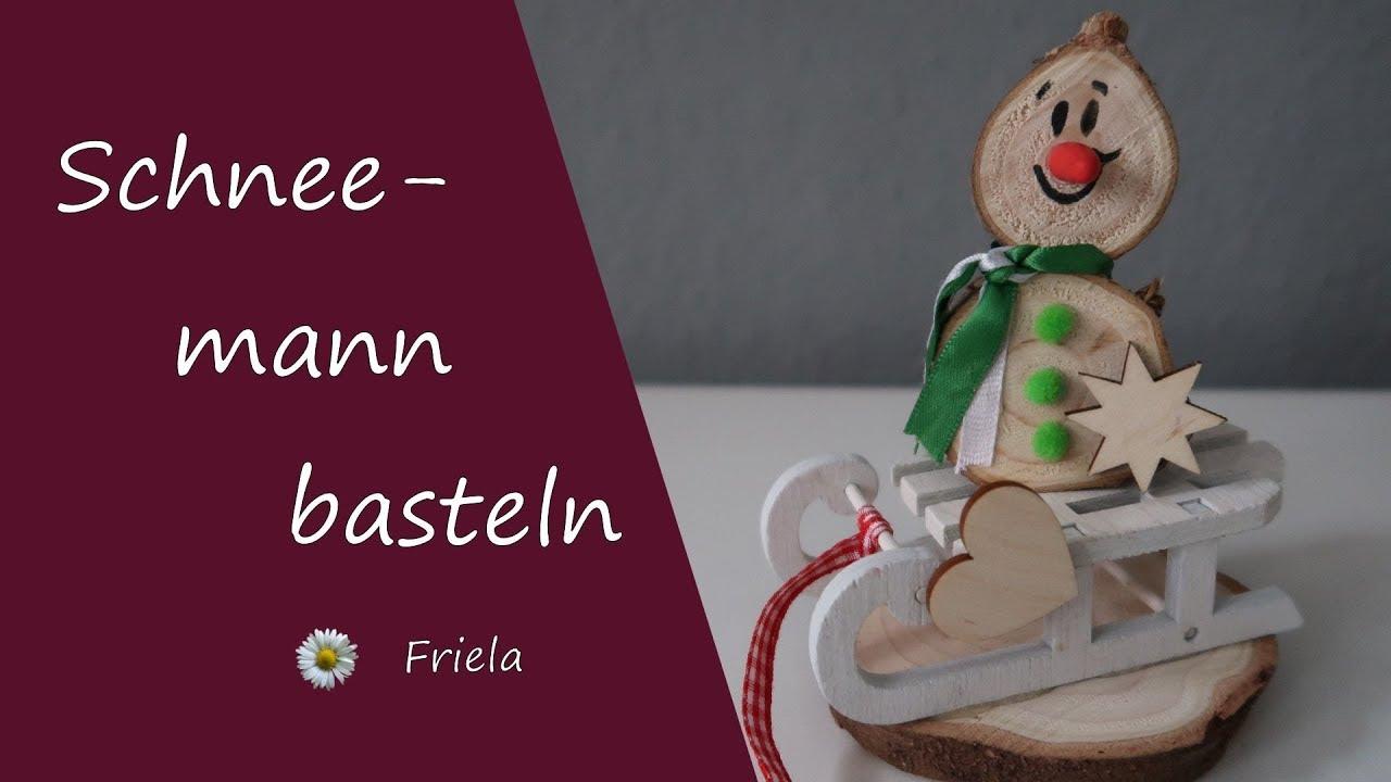 Schneemann Basteln Aus Holz Diy Anleitung
