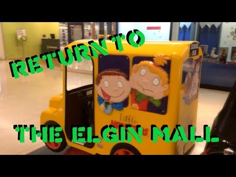RETURN TO THE ELGIN MALL