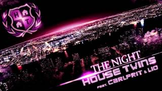 HouseTwins feat Carlprit - The Night (extended Club Mix)