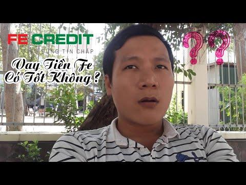 #2 Vay Tiền Fe Credit Có Tốt Không? | Fe Credit