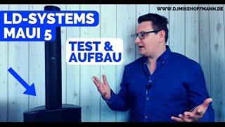 Meine LD Systems MAUI 5 | Erfahrungswerte, Test & Aufbau VIDEO-LOG | DJ Lautsprecher