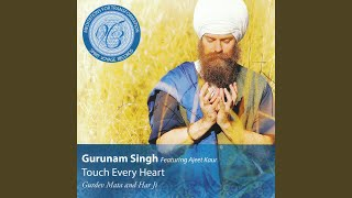 Touch Every Heart: Aad Guray Nameh