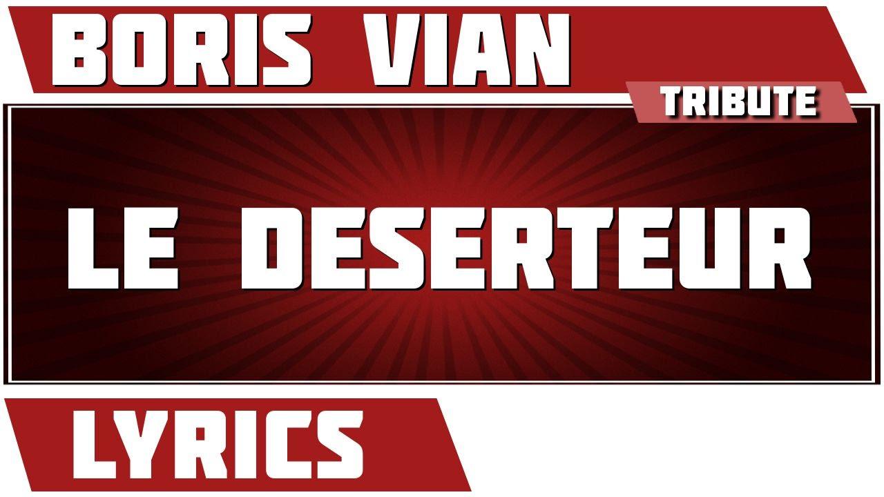 Paroles Le Deserteur Par Boris Vian Parolesnet Lyrics