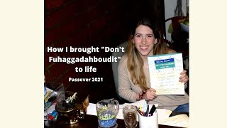 The story of how I wrote and published a Haggadah for Passover — and produced a Seder — in 1 month
