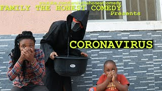CORONAVIRUS (Family The Honest Comedy)