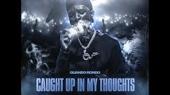 Quando Rondo - Caught Up In My Thoughts (Official Audio)