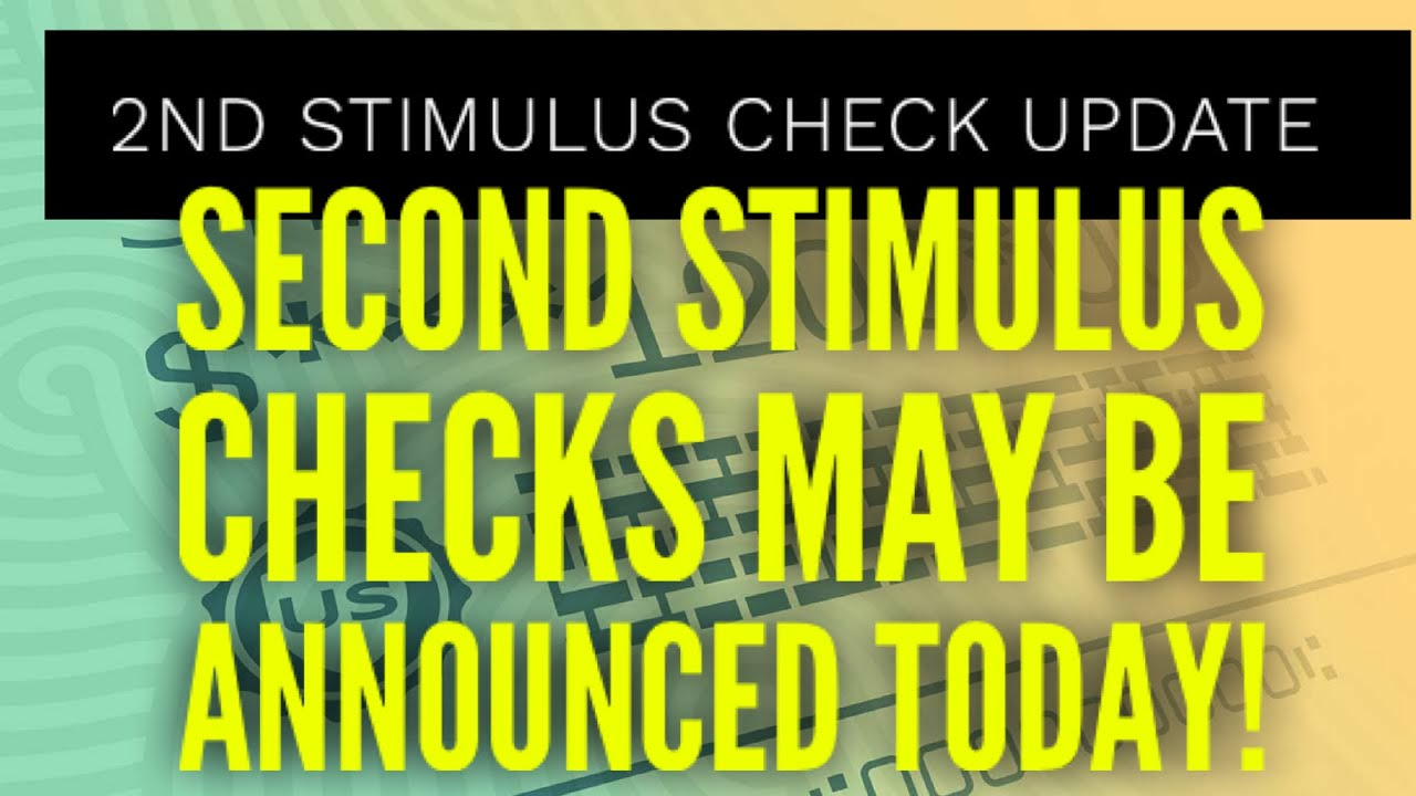 2nd Stimulus Update July 23: CHECKS DETAILS MAY BE ANNOUNCED TODAY!