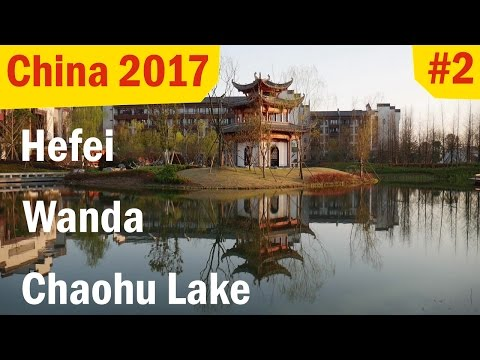 First Day in Hefei | China 2017 #02