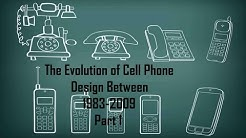The Evolution of Cell Phone Design Between 1983-2009 Part 1