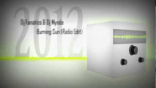 Dj Fanatico & Dj Mynde - Burning Sun (Radio Edit)