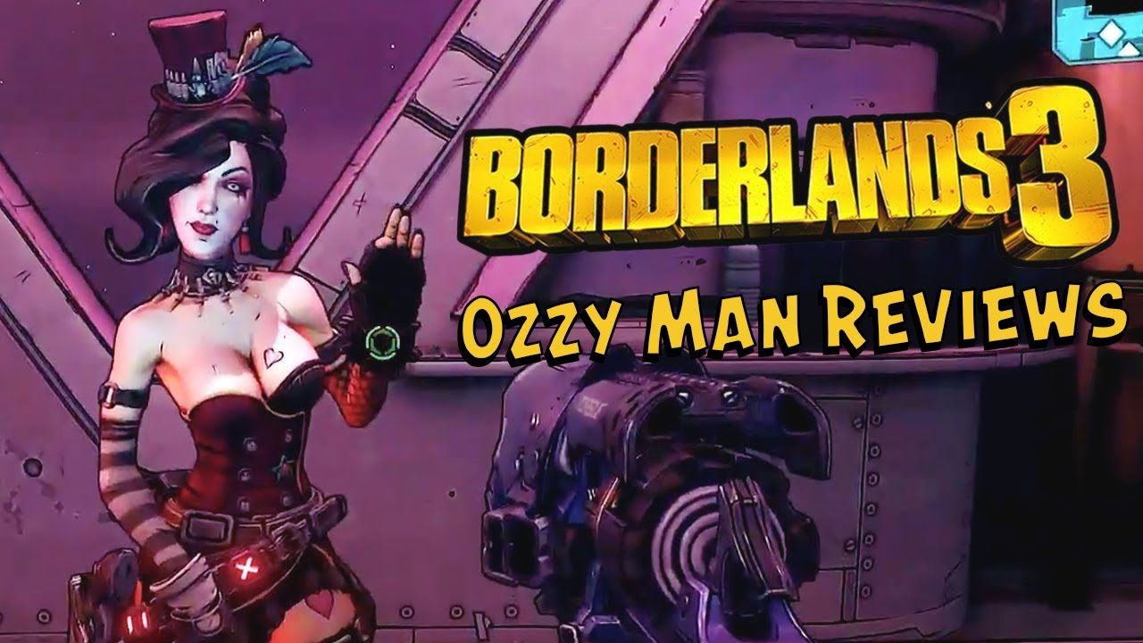 Ozzy Man Reviews: Borderlands 3