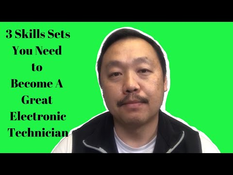 3 Skill Sets To Become A Great Electronic Tech