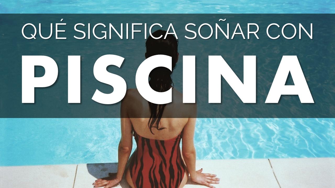 Qu significa so ar con piscina youtube for Sonar con piscina