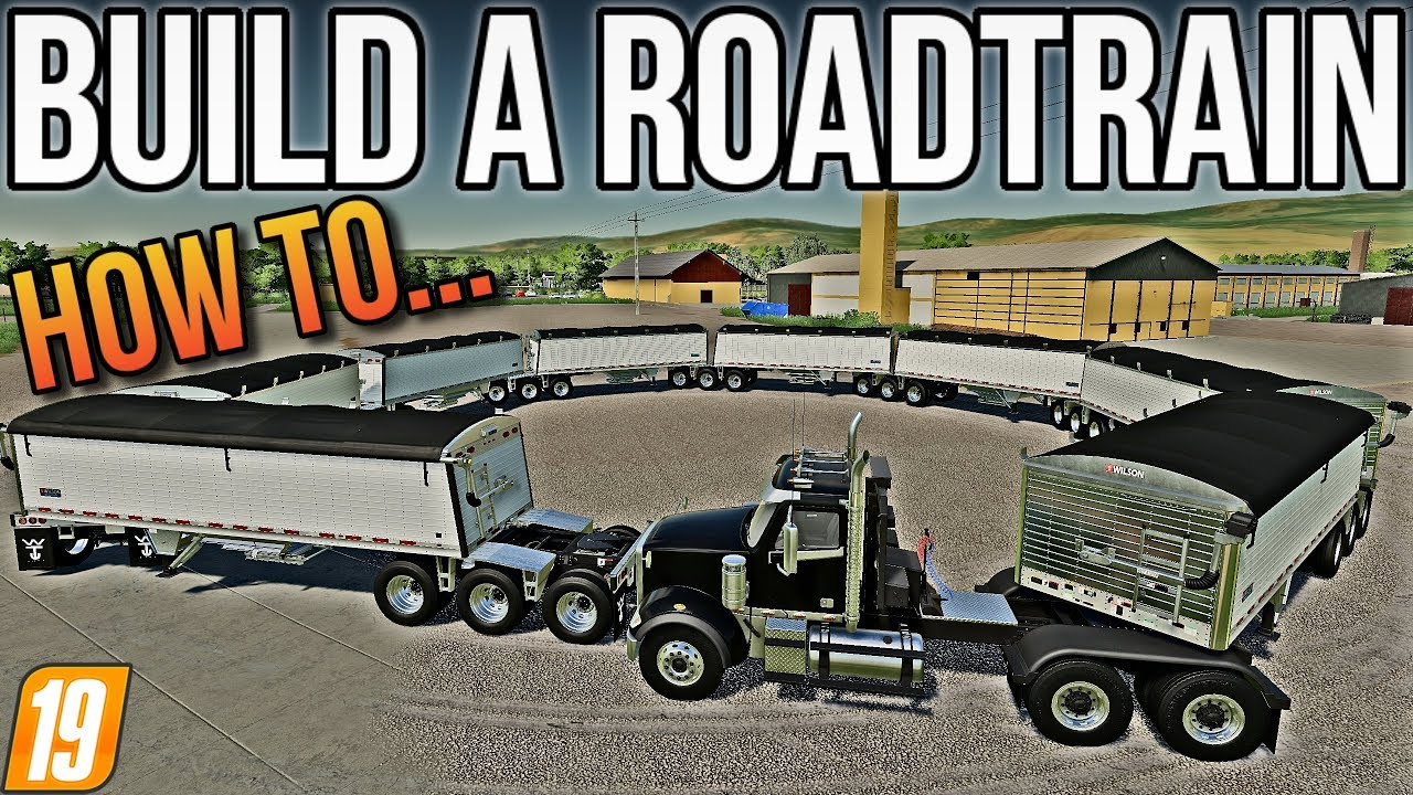 HOW TO BUILD A ROADTRAIN WITH THE WILSON PACESETTER SUPER B! FS19
