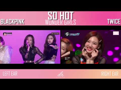 BLACKPINK Vs TWICE - So Hot (Wonder Girls)