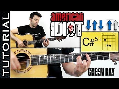 Green Day - American Idiot en guitarra acústica! tutorial completo con acordes y ritmo