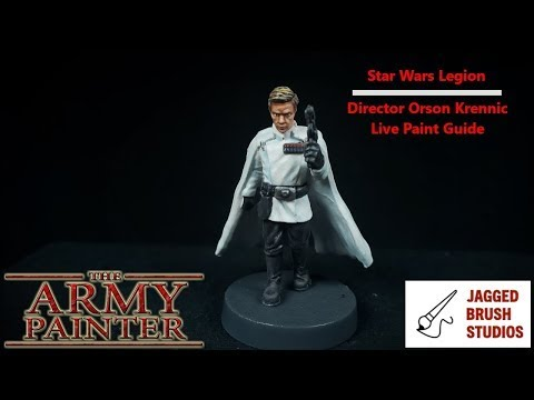 Star Wars Legion - Director Orson Krennic Live Paint Guide