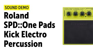 Roland SPD::One Pads Kick Electro Percussion - Sound Demo