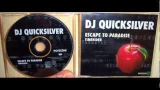 DJ Quicksilver - Escape to Paradise (1998 Club mix)