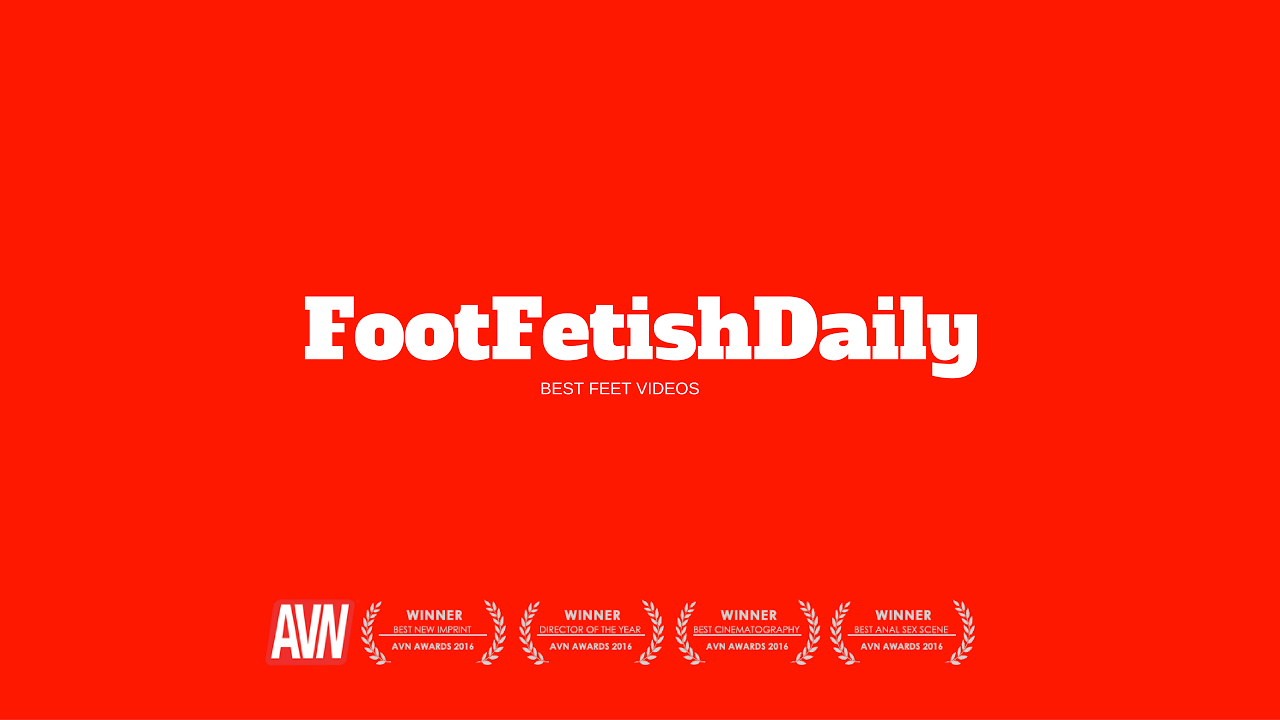 Foot fetish daily stream