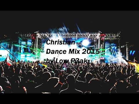 Christian Dance Mix 2015 [HD]